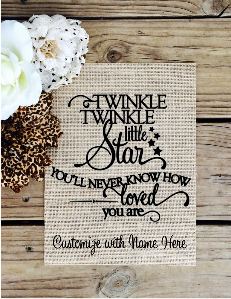 Load image into Gallery viewer, Twinkle Twinkle - Customized Burlap Sign - Knot and Nest Designs