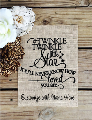 Twinkle Twinkle - Customized Burlap Sign - Knot and Nest Designs