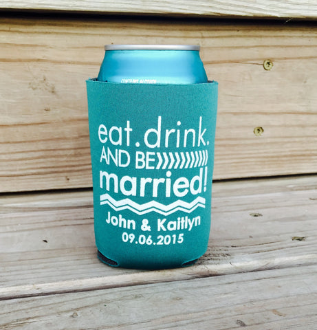 Custom Can Coolers - Eat Drink and Be Married - Knot and Nest Designs