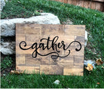 Large Rustic Pine Gather Sign