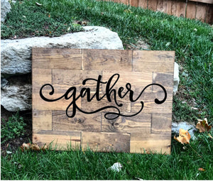 Large Rustic Pine Gather Sign - Knot and Nest Designs