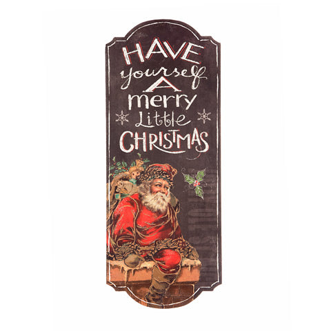 Have yourself a Merry Little Christmas Large Sign