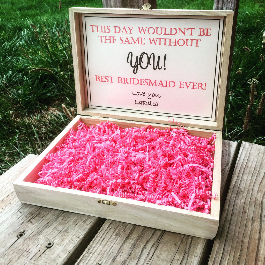 Bridesmaid Box - this day wouldn't be the same without you - Knot and Nest Designs