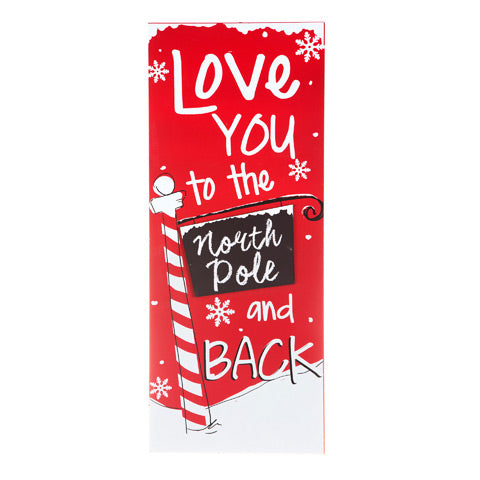 Large Love you to the North Pole and Back Sign - Knot and Nest Designs