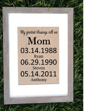 Burlap My greatest blessings call me mom - Knot and Nest Designs