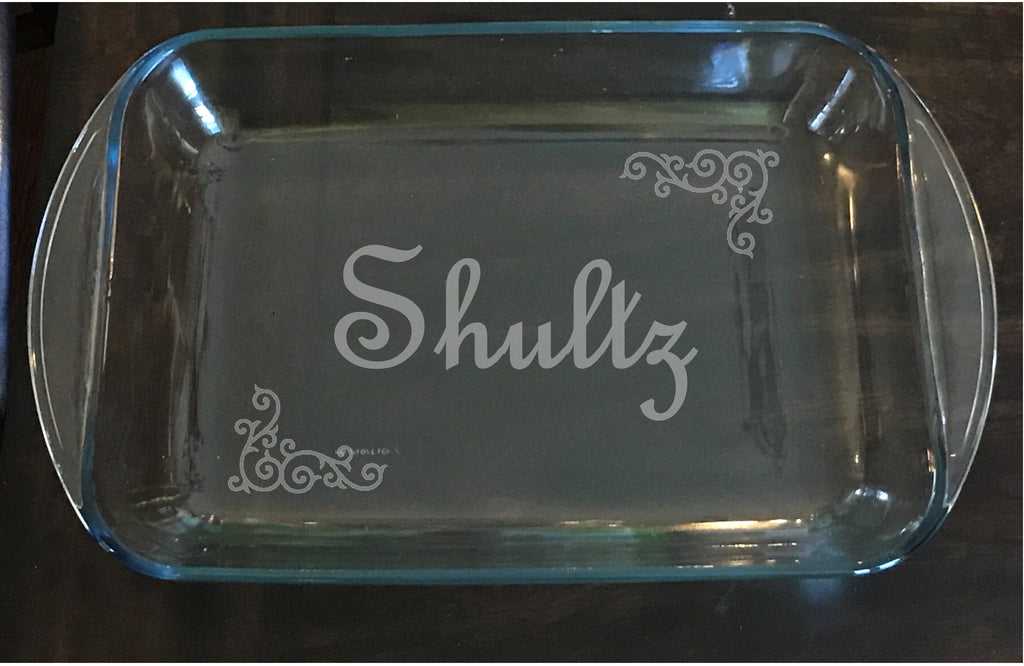 Personalized Pyrex baking dish