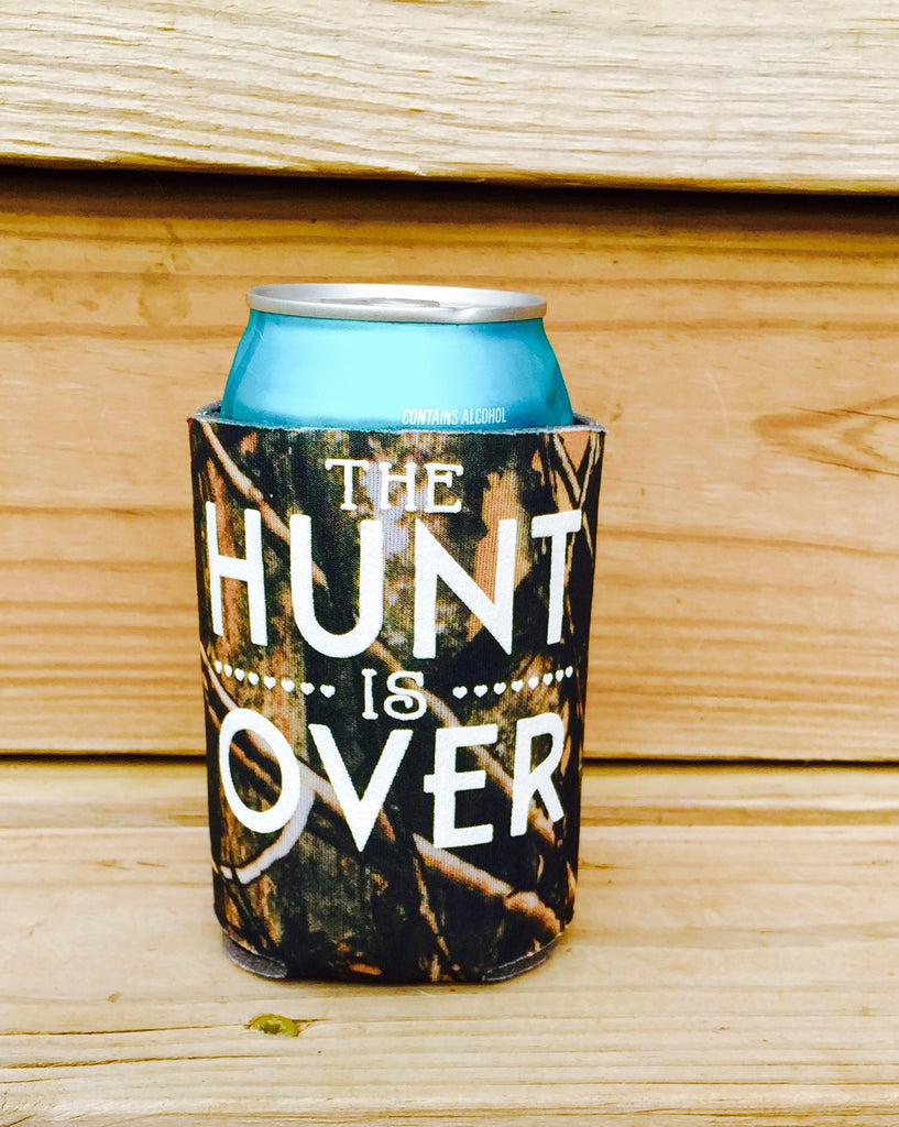 Custom Can Coolers -The Hunt is Over - Knot and Nest Designs