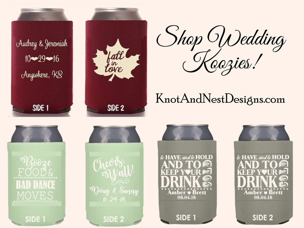 Custom can coolers - Fall in Love can coolers - Knot and Nest Designs