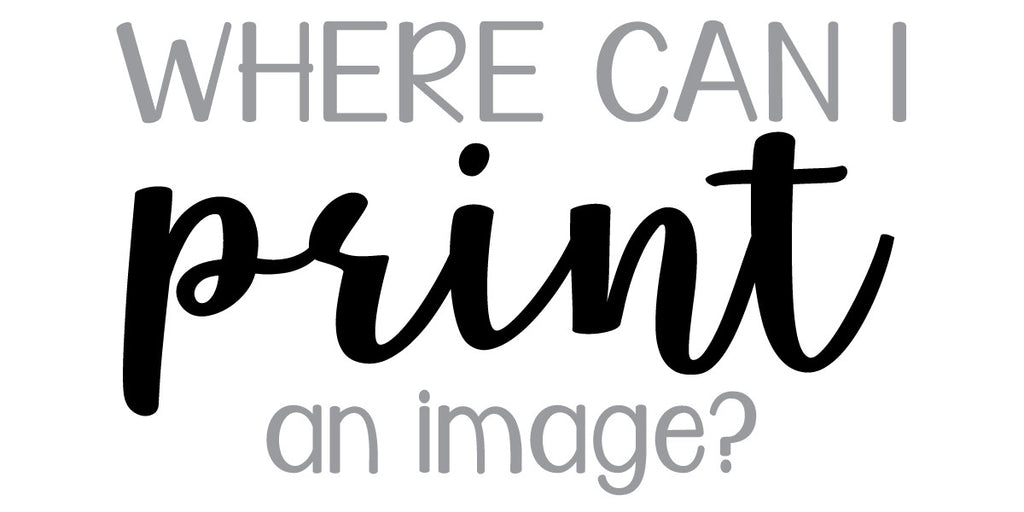 Where can I print my digital printable file?