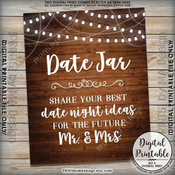 "Date Jar Sign, Share your best Date Ideas with the Future Mr & Mrs, Share Date Night Ideas, 8x10"" Rustic Wood Style Printable Instant Download - PRINTSbyMAdesign"