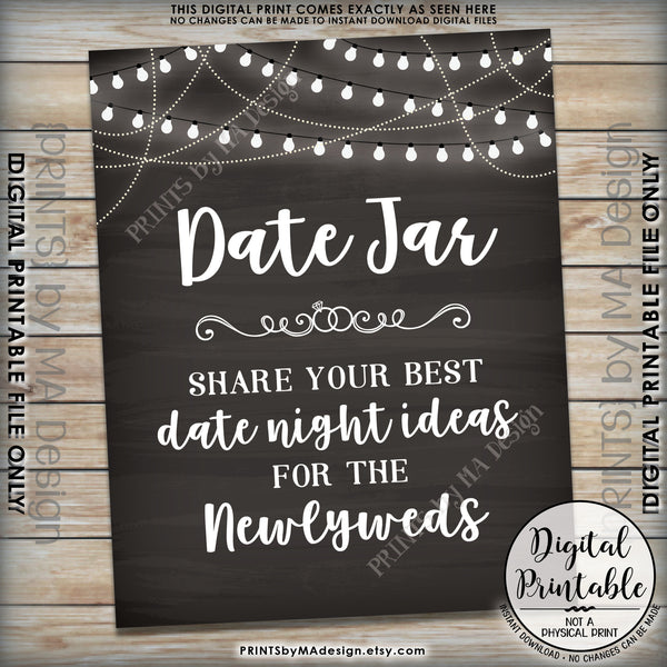 "Date Jar Sign, Share your best Date Ideas with the Newlyweds, Share Date Night Ideas, 8x10"" Chalkboard Style Printable Instant Download - PRINTSbyMAdesign"