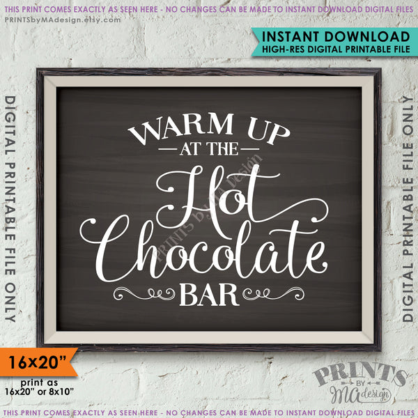 "Hot Chocolate Bar Sign, Chalkboard Style 8x10/16x20"" Instant Download Printable File - PRINTSbyMAdesign"