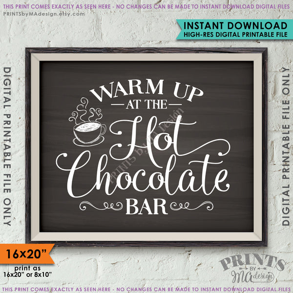 "Hot Chocolate Sign, Warm Up at the Hot Chocolate Bar Sign, Chalkboard Style PRINTABLE 8x10/16x20"" <Instant Download> - PRINTSbyMAdesign"