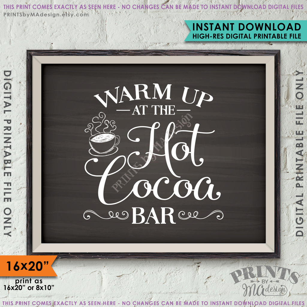 "Hot Cocoa Bar Sign, Chalkboard Style 8x10/16x20"" Instant Download Printable File - PRINTSbyMAdesign"