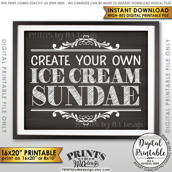 "Sundae Sign, Create Your Own Ice Cream Sundae Bar, Ice Cream Bar, Instant Download 8x10/16x20"" Chalkboard Style Printable File - PRINTSbyMAdesign"