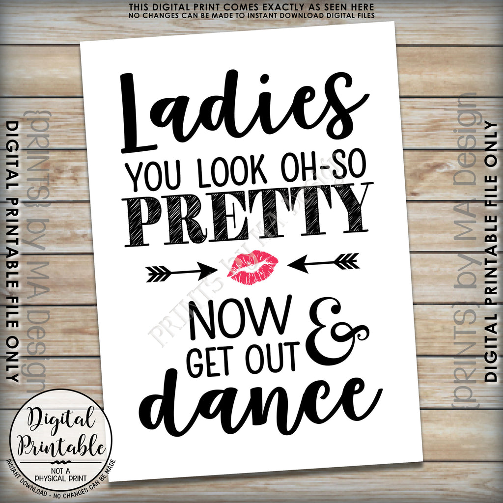 ... Wedding Bathroom Sign, Ladies Restroom Sign, You Look Oh So Pretty Now  Get Out