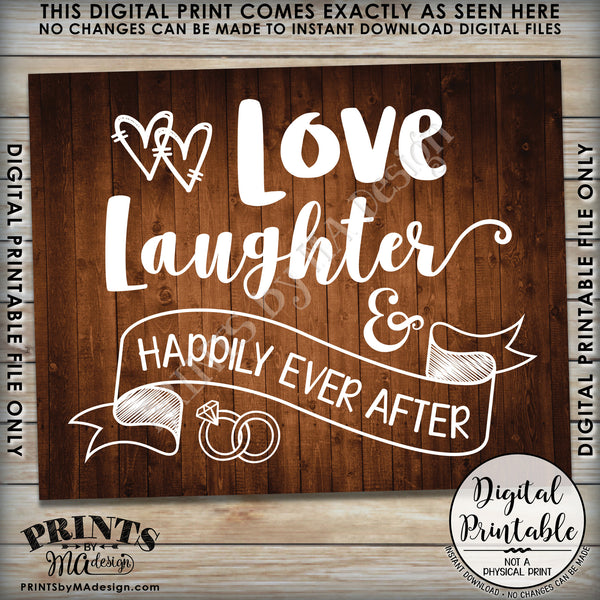 "Love Laughter and Happily Ever After Wedding Sign, Anniversary Party, Rehearsal Dinner. Reception, 8x10/16x20"" Brown Rustic Wood Style Printable Instant Download - PRINTSbyMAdesign"