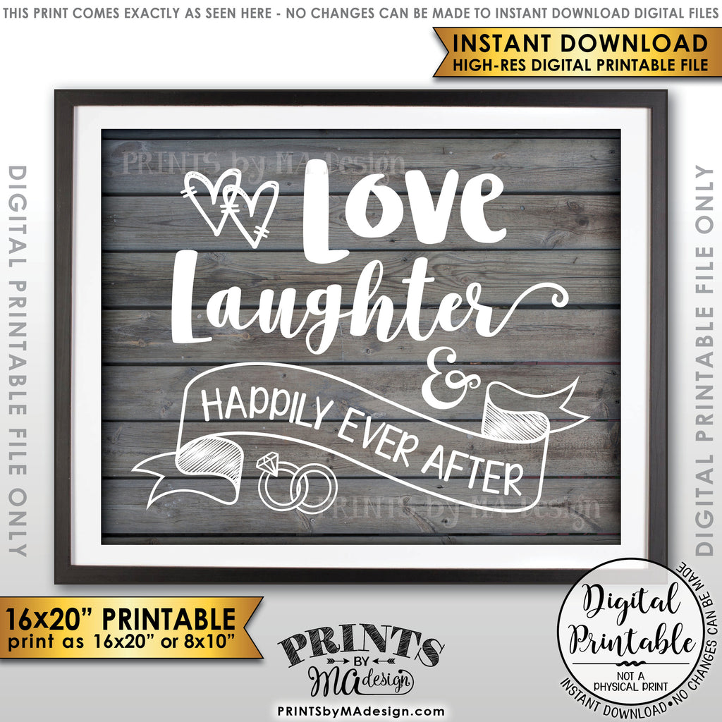 "Love Laughter and Happily Ever After Wedding Sign, Anniversary Party, Rehearsal Dinner. Reception, 8x10/16x20"" Gray Rustic Wood Style Printable Instant Download - PRINTSbyMAdesign"