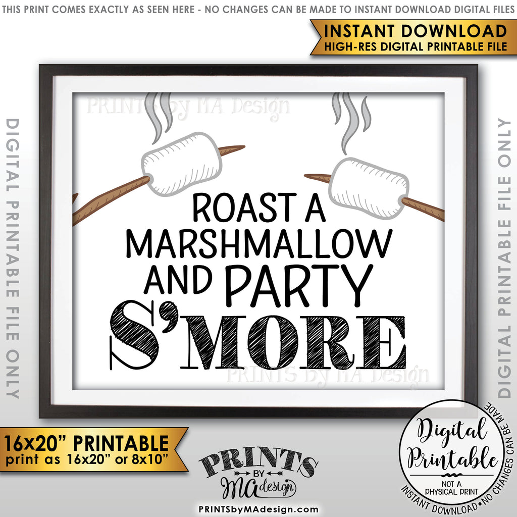 "S'more Sign, Campfire Party Smore, Roast S'mores Wedding, Birthday, Graduation, Sweet 16, Instant Download 8x10/16x20"" Printable Sign - PRINTSbyMAdesign"