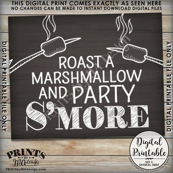 "S'more Sign, Party Smore, Roast S'mores Wedding, Birthday, Graduation, Campfire, Instant Download 8x10/16x20"" Chalkboard Style Printable Sign - PRINTSbyMAdesign"