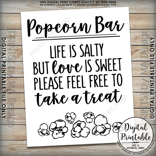 "Popcorn Bar Sign, Life is Salty but Love is Sweet Popcorn Wedding Sign, Take a Treat, 8x10/16x20"" Instant Download Printable File - PRINTSbyMAdesign"