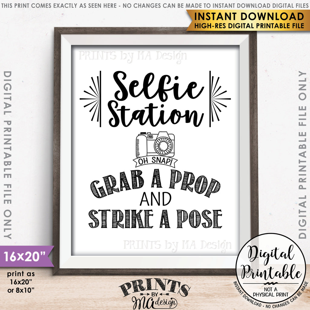 "Selfie Station Sign, Grab a Prop and Strike a Pose Selfie Sign, Photobooth Sign, Instant Download 8x10/16x20"" Printable File - PRINTSbyMAdesign"