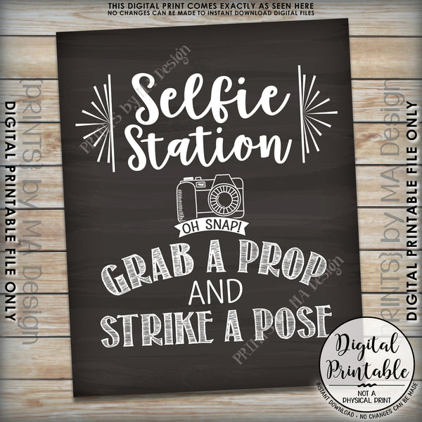 "Selfie Station Sign, Grab a Prop and Strike a Pose Selfie Sign, Photobooth Sign, Instant Download 8x10/16x20"" Chalkboard Style Printable File - PRINTSbyMAdesign"