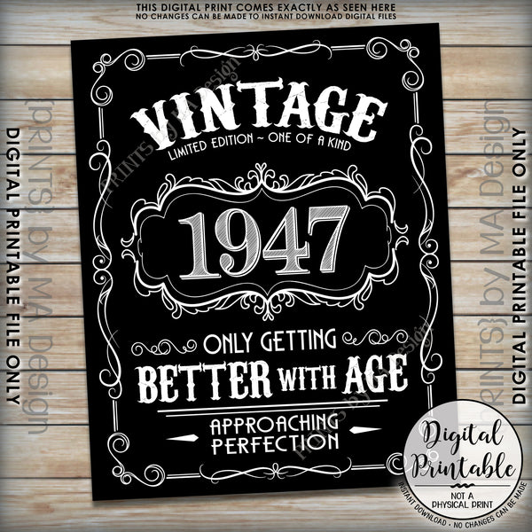 "1947 Birthday Sign, Better with Age Vintage Birthday, Aged to Perfection, 8x10/16x20"" Black & White Instant Download Digital Printable File - PRINTSbyMAdesign"