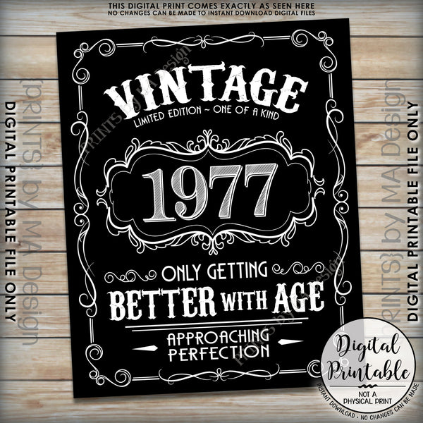 "1977 Birthday Sign, Aged to Perfection Poster, Vintage Birthday, Better with Age, 8x10/16x20"" Black & White Instant Download Digital Printable File - PRINTSbyMAdesign"