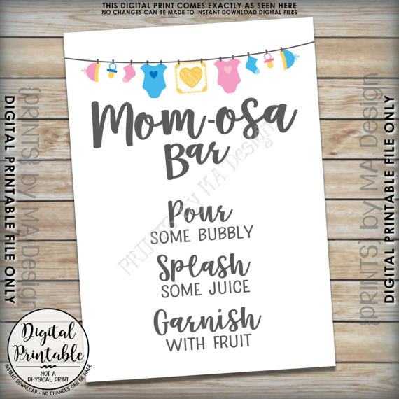 "Mom-osa Bar Sign, MOMosa Sign, Mimosa Baby Shower, Make a Mimosa Decor, Preggatini, Gender Neutral 5x7"" Printable <Instant Download> - PRINTSbyMAdesign"