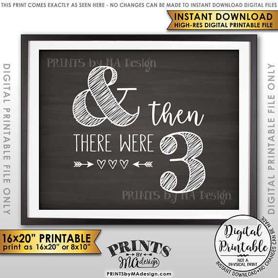 "And Then There Were Three Pregnancy Announcement, There Were 3 Sign, Family of 3, 8x10/16x20"" Chalkboard Style Printable <Instant Download> - PRINTSbyMAdesign"