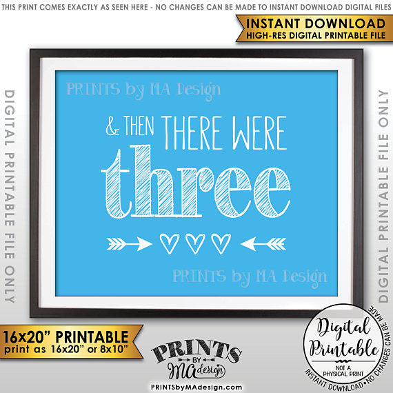 "And Then There Were Three Pregnancy Announcement, It's a Boy Gender Reveal Sign, There Were 3, Blue 8x10/16x20"" Printable <Instant Download> - PRINTSbyMAdesign"