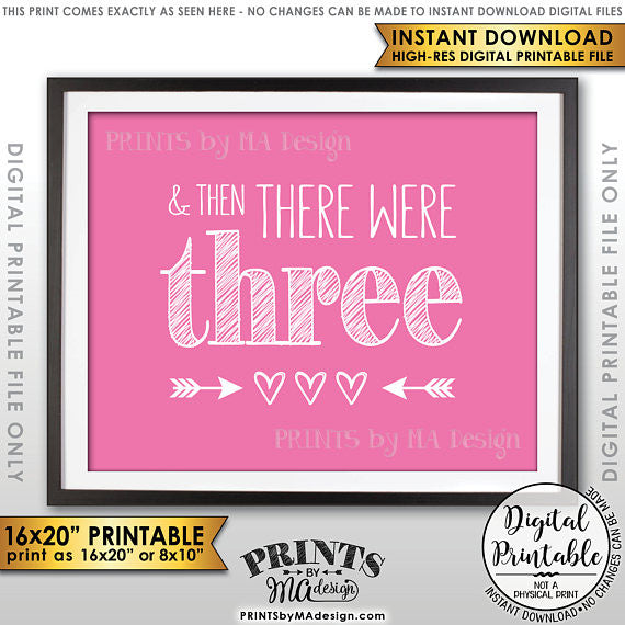 "And Then There Were Three Pregnancy Announcement, It's a Girl Gender Reveal Sign, There Were 3, Pink 8x10/16x20"" Printable <Instant Download> - PRINTSbyMAdesign"
