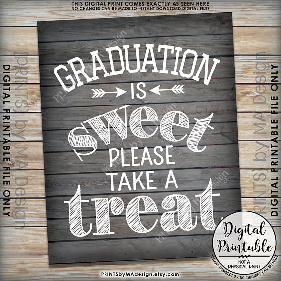 "Graduation Party Decor, Graduation is Sweet Please Take a Treat, Sweet Treat Graduation Party Sign, Grad Treat, 8x10"" Rustic Wood Style Printable Sign <Instant Download> - PRINTSbyMAdesign"