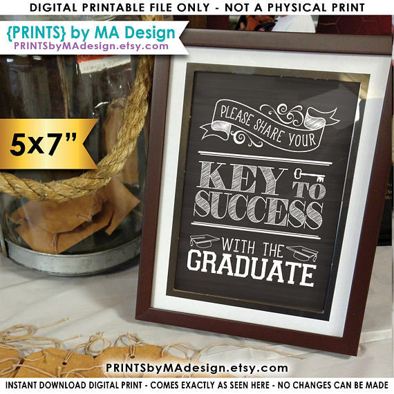 "Please Share your Key to Success with the Graduate Advice for Grad Advice Sign, Graduation, 5x7"" Chalkboard Style Printable Sign <Instant Download> - PRINTSbyMAdesign"