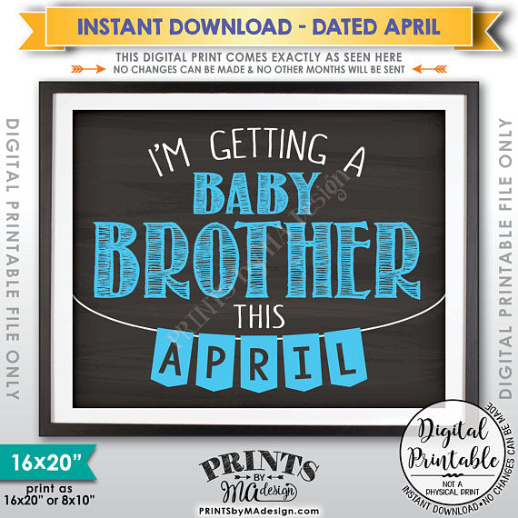 "I'm Getting a Baby Brother in APRIL, It's a Boy Gender Reveal Pregnancy Announcement, Chalkboard Style PRINTABLE 8x10/16x20"" <Instant Download> - PRINTSbyMAdesign"