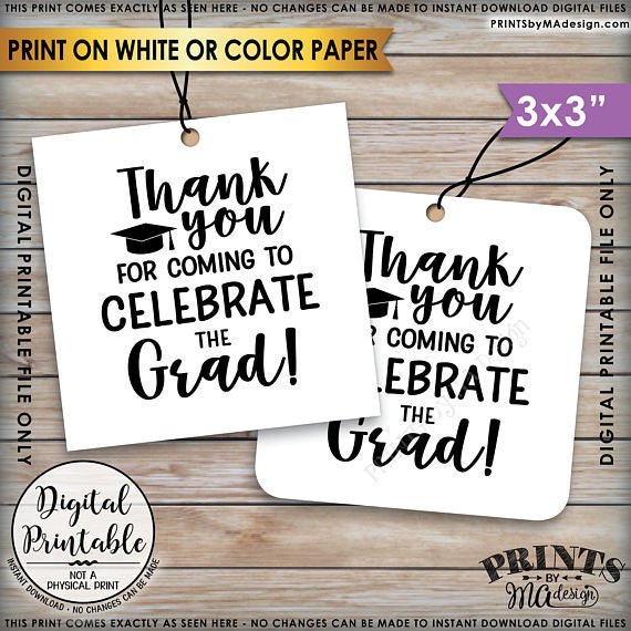 "Graduation Party Tags, Thank You for Coming to Celebrate the Graduate Tags, Thank You Tags, 3x3"" on 8.5x11"" Printable Favor Tags <Instant Download> - PRINTSbyMAdesign"
