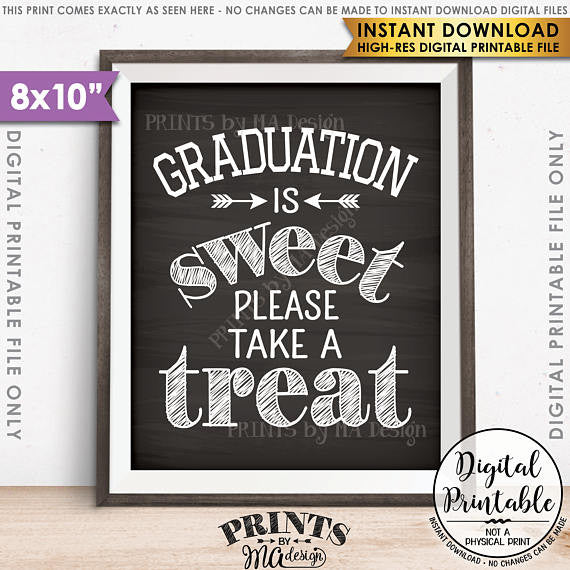"Graduation Party Decor, Graduation is Sweet Please Take a Treat, Sweet Treat Graduation Party Sign, Grad Treat, 8x10"" Chalkboard Style Printable Sign <Instant Download> - PRINTSbyMAdesign"