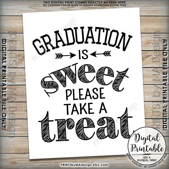 "Graduation Party Decor, Graduation is Sweet Please Take a Treat, Sweet Treat Graduation Party Sign, Grad Treat, Black Text, 8x10"" Printable Sign <Instant Download> - PRINTSbyMAdesign"