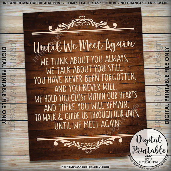 "Until We Meet Again Heaven Sign, Loved Ones Passed Tribute Memorial Wedding Sign, 8x10/16x20"" Brown Rustic Wood Style Printable <Instant Download> - PRINTSbyMAdesign"