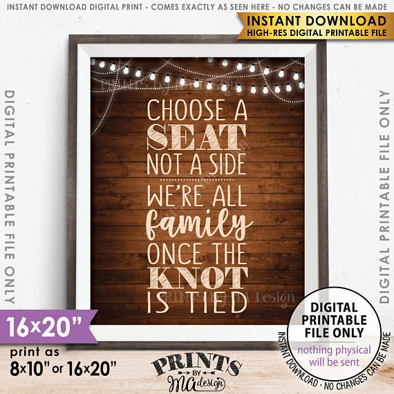 "Choose a Seat Not a Side We're All Family Once the Knot is Tied, Wedding Seating Sign, 8x10/16x20"" Brown Rustic Wood Style Printable <Instant Download> - PRINTSbyMAdesign"