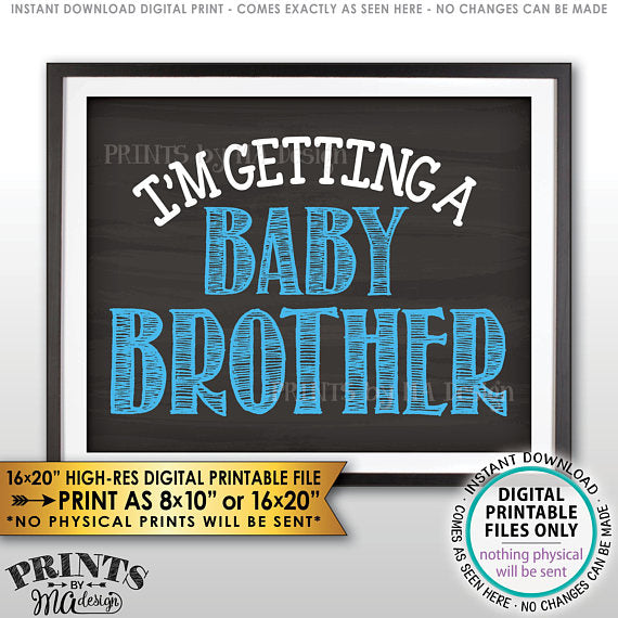 "I'm Getting a Baby Brother Sign, It's a Boy Gender Reveal Pregnancy Announcement, Chalkboard Style PRINTABLE 8x10/16x20"" <Instant Download> - PRINTSbyMAdesign"