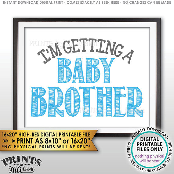 "I'm Getting a Baby Brother Sign, It's a Boy Gender Reveal Pregnancy Announcement, PRINTABLE 8x10/16x20"" Sign <Instant Download Digital Printable File> - PRINTSbyMAdesign"