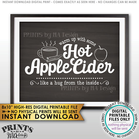 "Apple Cider Sign, Warm Up with some Hot Apple Cider a Hug from the Inside, Autumn Decor, Chalkboard Style PRINTABLE 8x10"" <Instant Download> - PRINTSbyMAdesign"