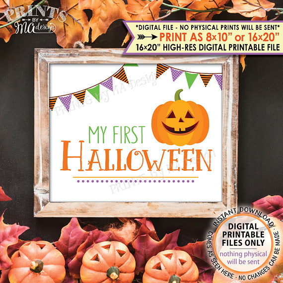 "My First Halloween Sign, Baby's 1st Halloween Photo Prop, Jack-O-Lantern Pumpkin, PRINTABLE 8x10/16x20"" <Instant Download> - PRINTSbyMAdesign"