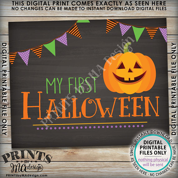 "My First Halloween Sign, Baby's 1st Halloween Photo Prop, Pumpkin, Jack-O-Lantern, Chalkboard Style PRINTABLE 8x10/16x20"" <Instant Download> - PRINTSbyMAdesign"