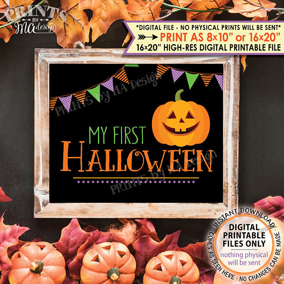 "My First Halloween Sign, Baby's 1st Halloween Photo Prop, Pumpkin, Jack-O-Lantern, PRINTABLE 8x10/16x20"" <Instant Download> - PRINTSbyMAdesign"