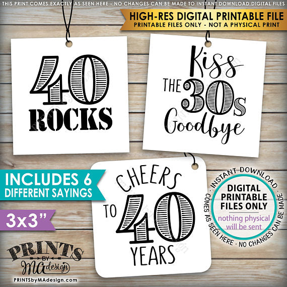 "40th Birthday Party Candy Signs, 40th Candy Bar, 40 Sucks, 40 Blows, 40 Rocks, 40 is Hot, Kiss 30s Goodbye, Cheers to 30 years, Square 3x3"" tags on 8.5x11"" PRINTABLE <Instant Download> - PRINTSbyMAdesign"