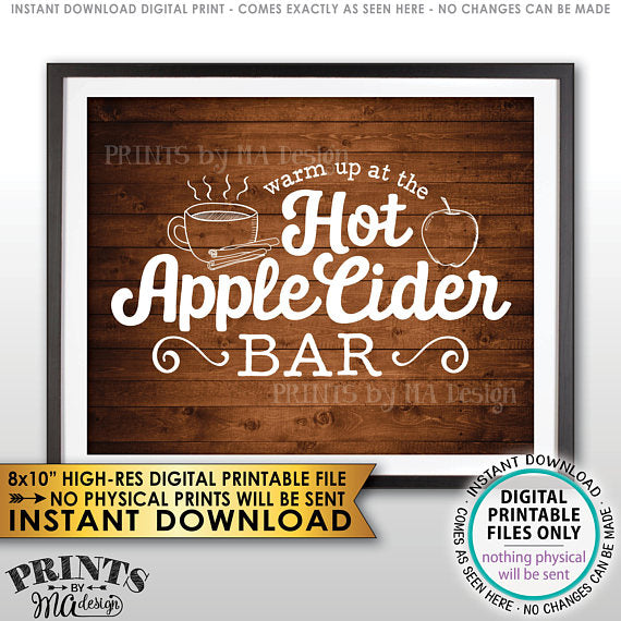 "Apple Cider Sign, Warm Up at the Hot Apple Cider Bar, Autumn Decor, Rustic Wood Style PRINTABLE 8x10"" <Instant Download> - PRINTSbyMAdesign"