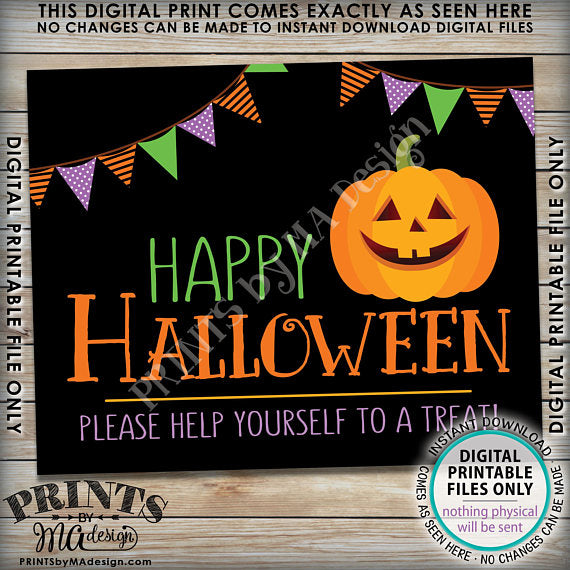 "Happy Halloween Sign, Please Help Yourself to a Treat Halloween Print, Pumpkin, Jack-O-Lantern, PRINTABLE 8x10/16x20"" <Instant Download> - PRINTSbyMAdesign"